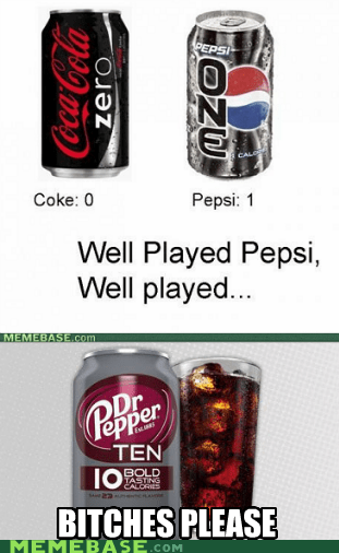 calories,coke,drinks,Memes,pepsi