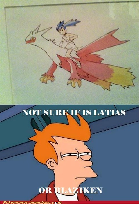 art,blaziken,fry meme,latias,Memes,not sure if