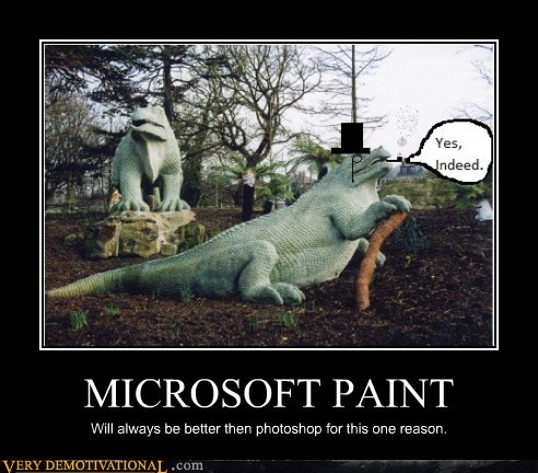 hilarious Like a Boss microsoft paint sir wtf - 5872626944