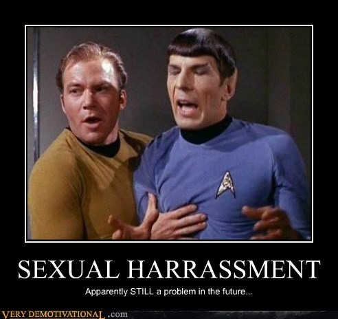 hilarious,kirk,sexual harassment,Spock,Star Trek