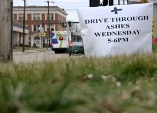 Ash Wednesday,Drive-Thru Religion,Mount Healthy