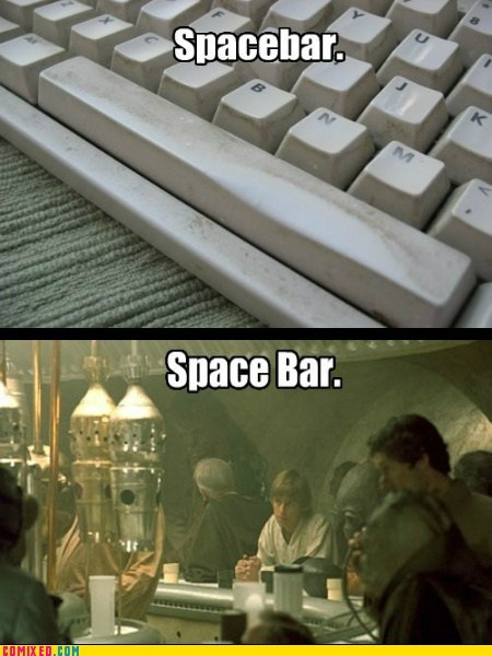 dumb,keyboard,space,space bar,spacebar,star wars,the internets,wordplay