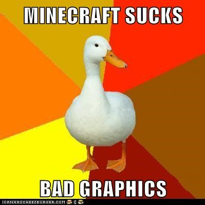 clueless computer games ducks games graphics minecraft Technologically Impaired Duck technology video games - 5880277504
