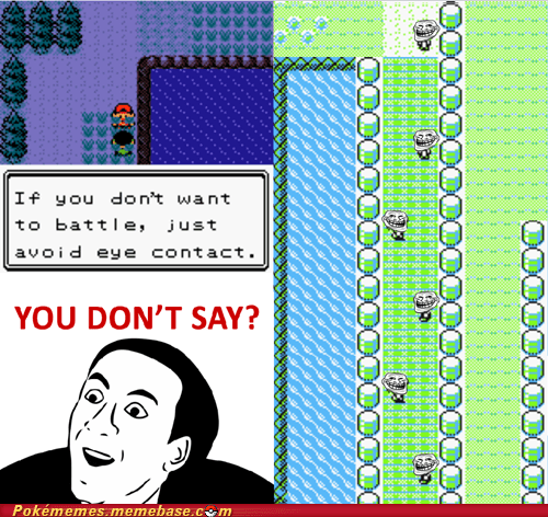 gameplay trolling you dont say - 5881687040
