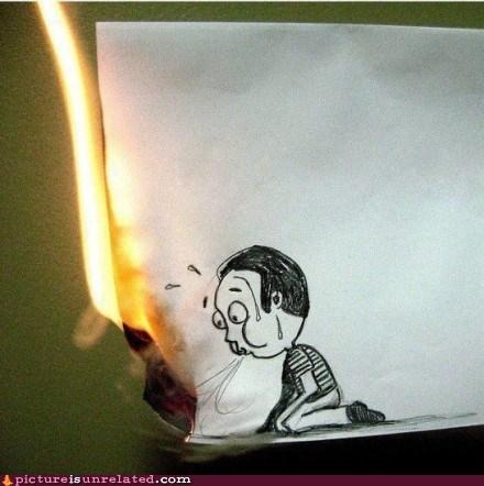 burning drawing wtf