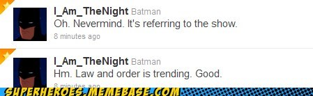 batman law and order Random Heroics tweet wtf - 5882760704