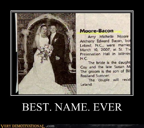 bacon more names Pure Awesome wedding - 5883063296