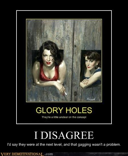 disagree glory hole hilarious wtf - 5883473920