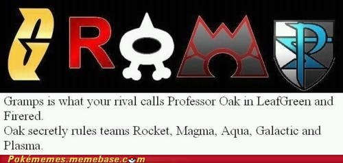 bad guys,gramp,Memes,professor oak,team everything