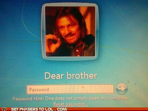 Boromir,computer,Lord of the Rings,one does not simply,password,sean bean