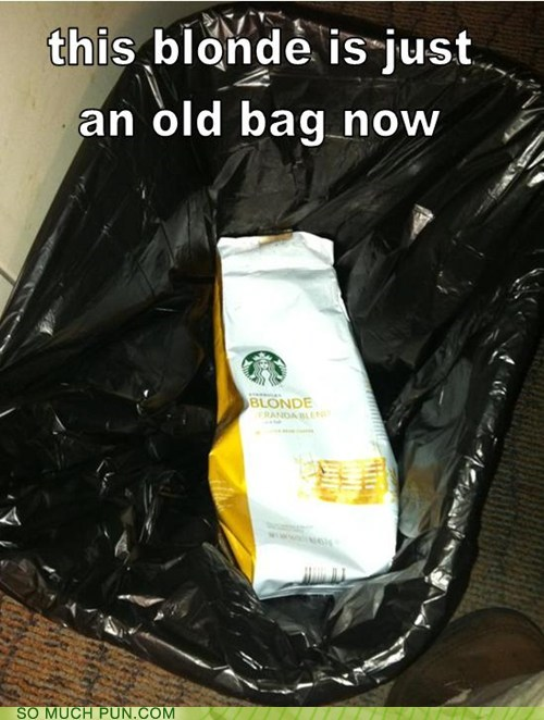 bag,blonde,coffee,double meaning,flavor,literalism,pejorative,Starbucks