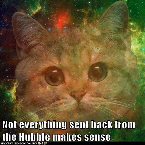 back everything hubble lolwut not sense sent starecat - 5885706496