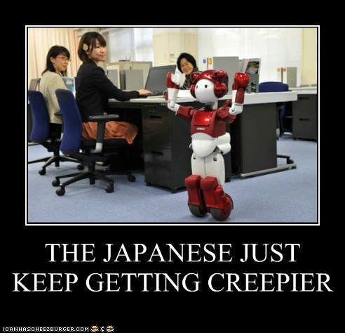 THE JAPANESE JUST KEEP GETTING CREEPIER