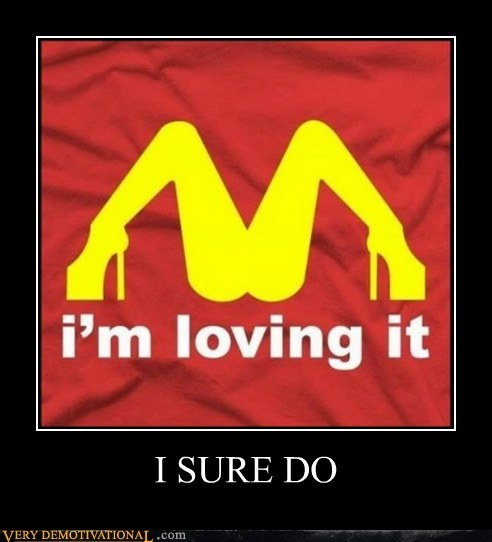 hilarious,loving it,McDonald's,Sexy Ladies,T.Shirt