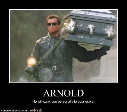 arnold schwartzenegger,carry,coffin,grave,personally,terminator