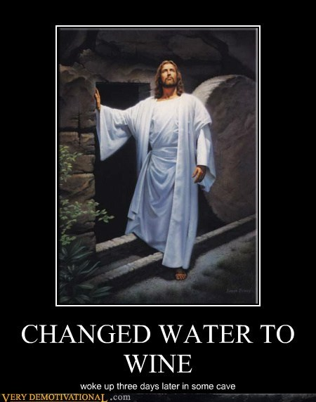 drunk hilarious jesus wtf - 5886957568