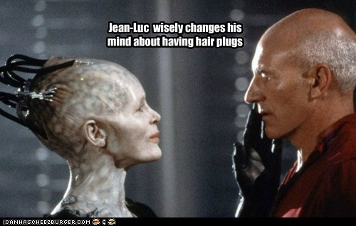 Borg Queen Captain Picard changed my mind Hair Plugs jean-luc picard patrick stewart Star Trek
