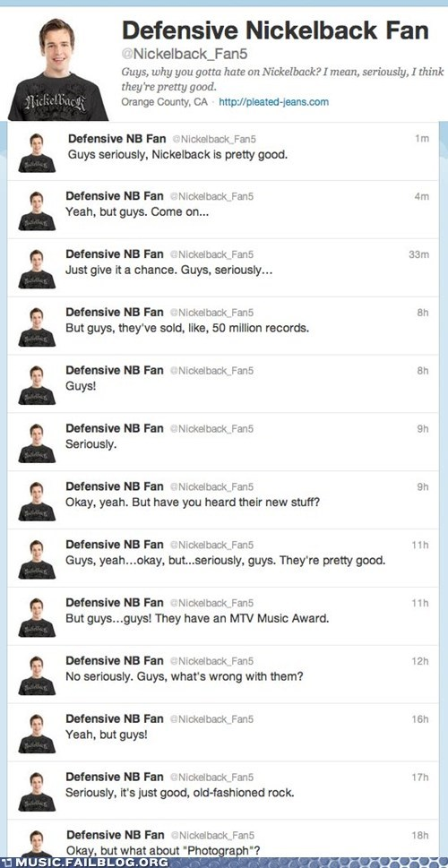 defensive nickelback fan,nickelback,twitter
