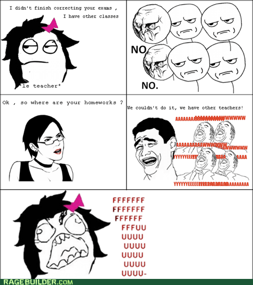 Rage Comics: I've Got Priorities, Teach