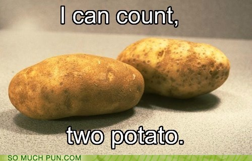 best joke count firetruck homophone lolwut potato TO two