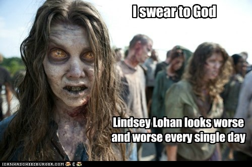 every day lindsay lohan The Walking Dead worse zombie - 5890636032