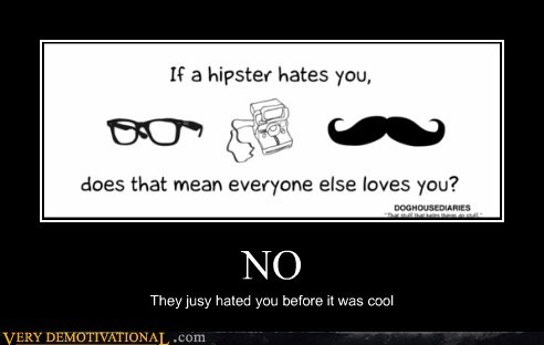 cool hate hilarious hipster wtf - 5891015424