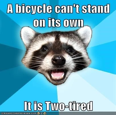 bike,Lame Pun Coon,meme madness,philosoraptor,tired