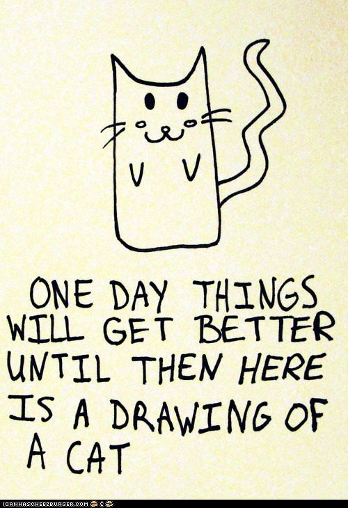 best of the week better Cats cute drawings inspirational nice - 5892811776