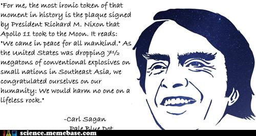 carl sagan irony moon Professors Richard Nixon Vietnam - 5893977600