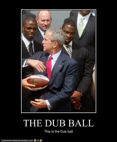 THE DUB BALL This is the Dub ball