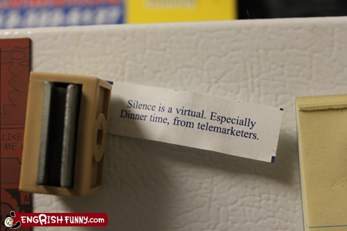 dinner dinner time fortune fortune cookie telemarketers virtual