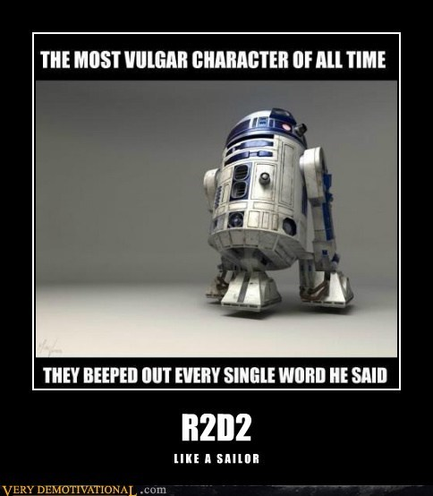 beep hilarious r2d2 sailor swearing - 5897337344