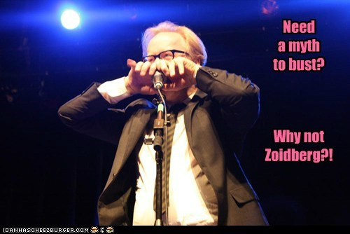 adam savage celeb funny meme mythbusters TV why not zoidberg - 5898556928