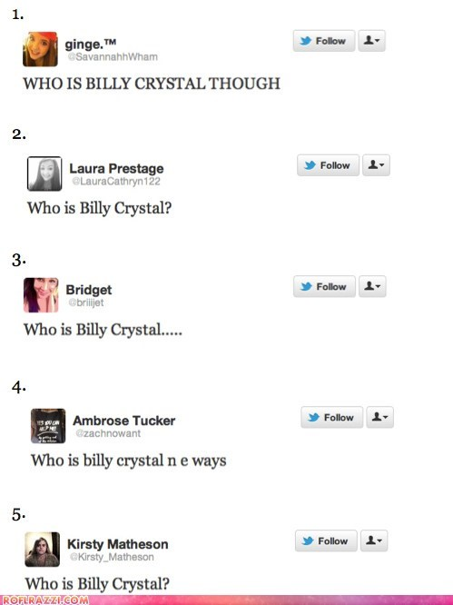 academy awards Billy Crystal dumb Hall of Fame hosts idiots oscars twitter who - 5899378688