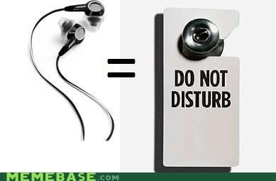do not disturb door headphones Memes sign - 5901472000