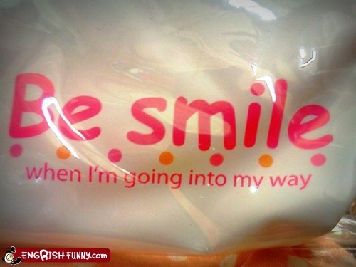 engrish,sign,smile