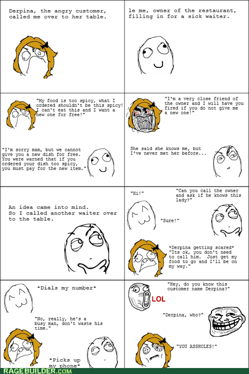 customer service owner Rage Comics restaurant troll