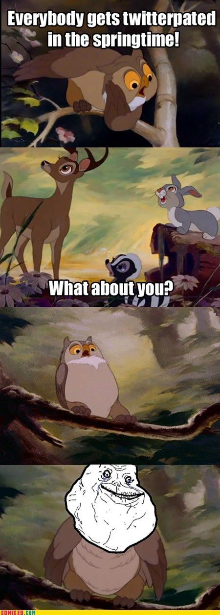bambi,forever alone,From the Movies,Owl,twitterpated