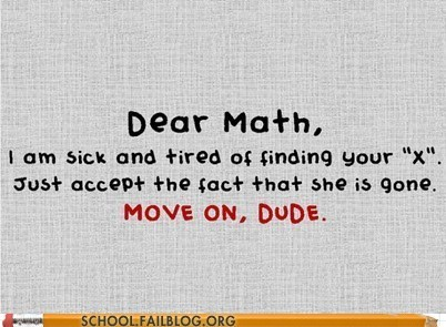 dear math find x let her go move on