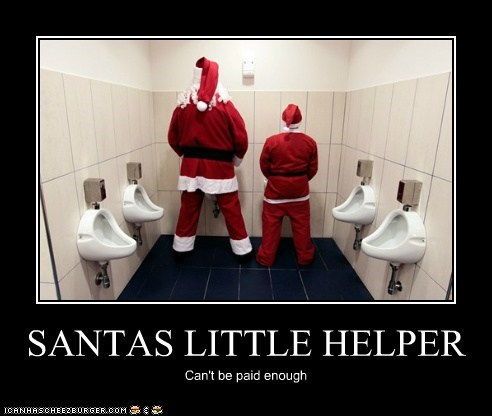 SANTAS LITTLE HELPER Can't be paid enough