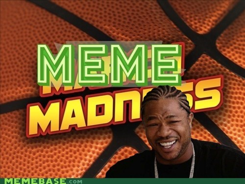 meme madness,polls,users-choice,yo dawg