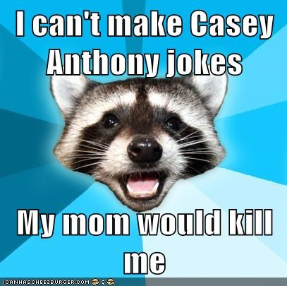 abortion Babies Casey Anthony kids Lame Pun Coon - 5906923264