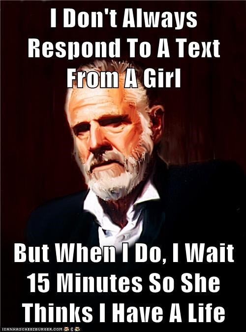 busy girls life text the most interesting man in the world - 5907121920