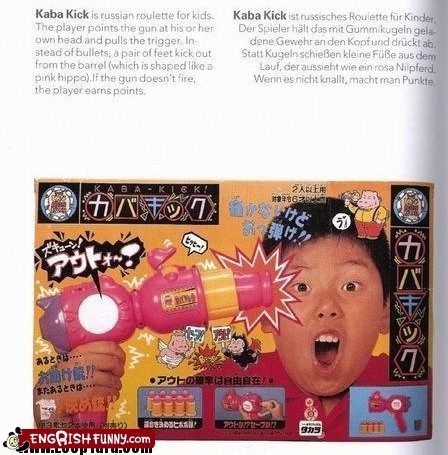engrish funny g rated Hall of Fame Japan japanese roulette russian toy