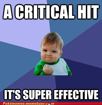 critical hit meme Memes success kid super effective - 5907503104