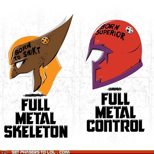 adamantium,control,full metal jacket,Magneto,skeleton,snikt,stanley kubrick,superior,wolverine,x men