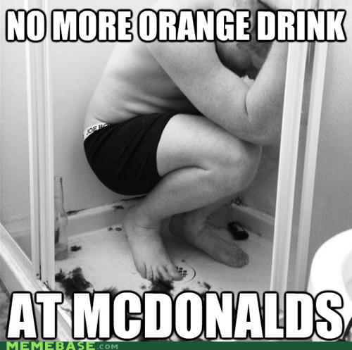 emolulz,First World Problems,McDonald's,orange drink