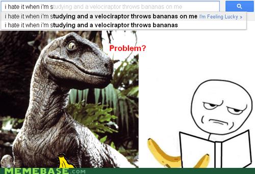 bananas,google,Rage Comics,studying,velociraptor