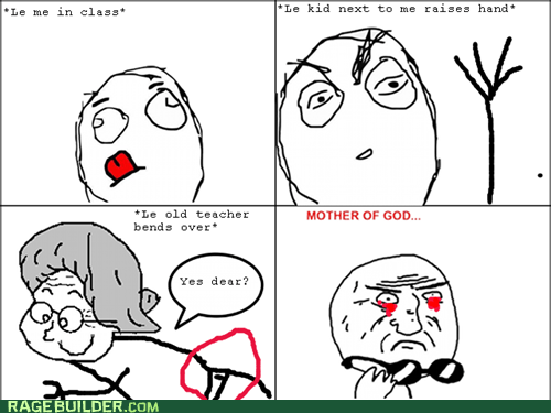 mother of god,Rage Comics,teacher,truancy story