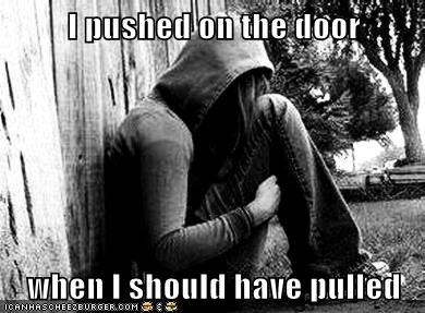 doors emolulz First World Problems laughing pull push